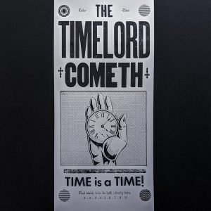 The Timelord Cometh letterpress poster.